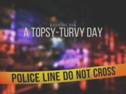 A Topsy – Turvy Day