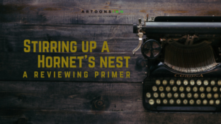 Stirring up the hornet's nest- A reviewing primer